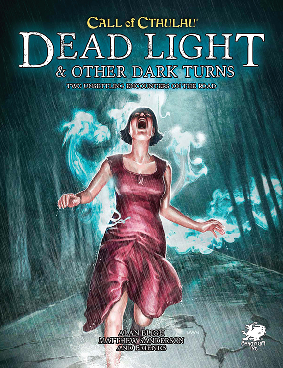 CALL OF CTHULHU 7TH EDITION DEAD LIGHT AND OTHER DARK TURNS