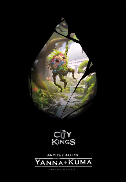 THE CITY OF KINGS ANCIENT ALLIES YANNA + KUMA