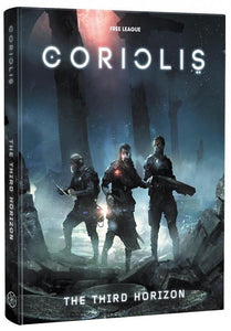 CORIOLIS THE THIRD HORIZON RPG CORE RULEBOOK