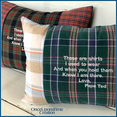 Memory Pillow with saying made from clothing by Once Upon a Time Creation