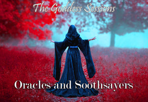 The Goddess Sessions: Oracles and Soothsayers eCourse
