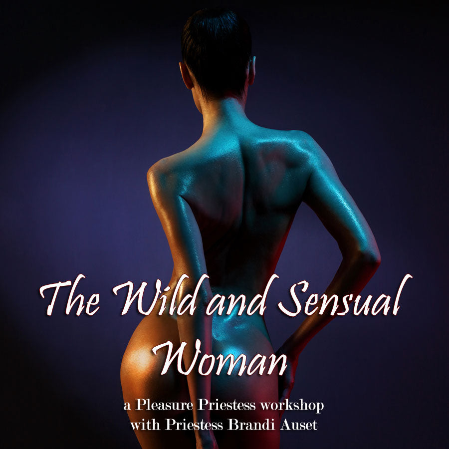 The Wild and Sensual Woman eCourse