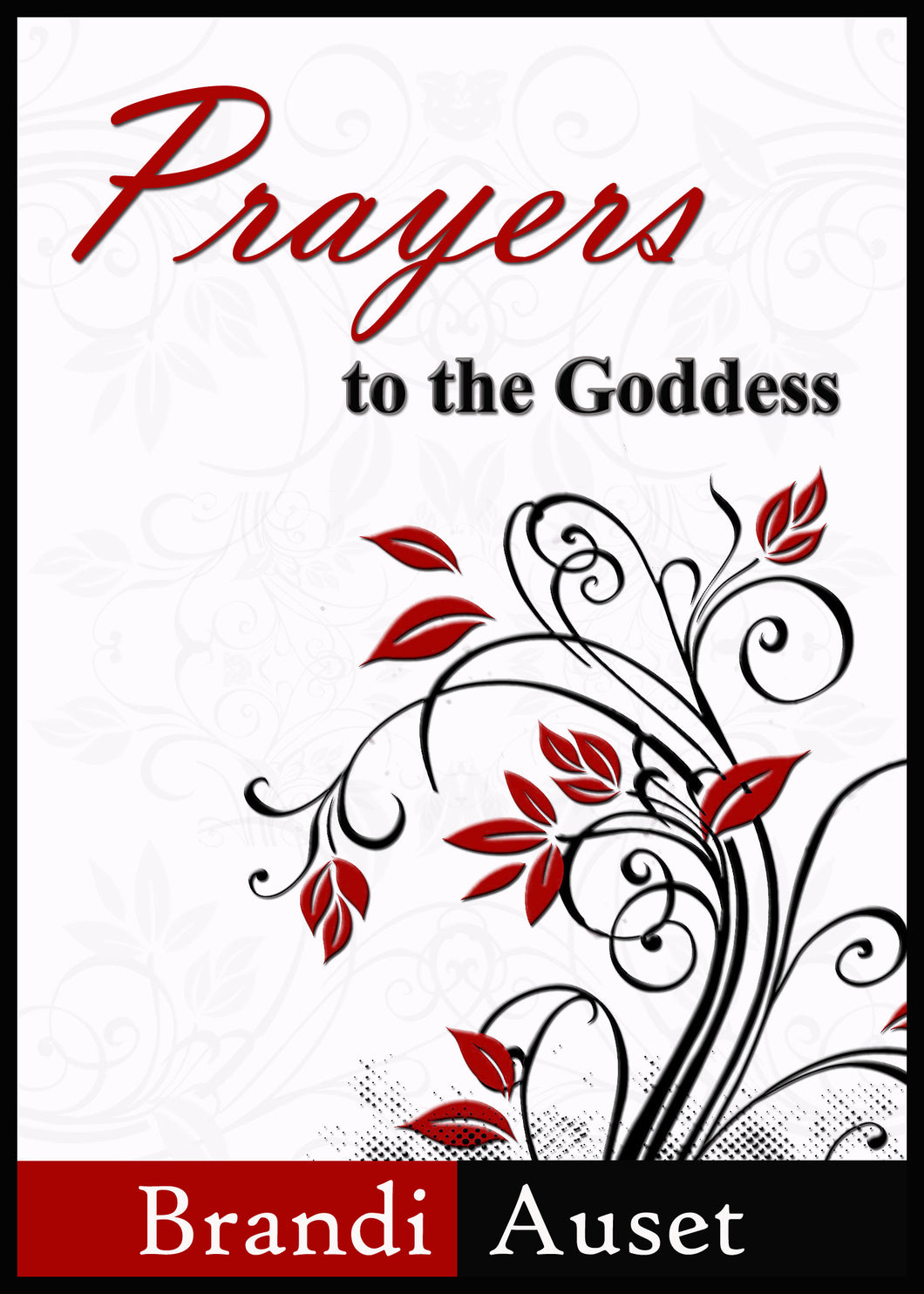 Prayers to the Goddess eBook
