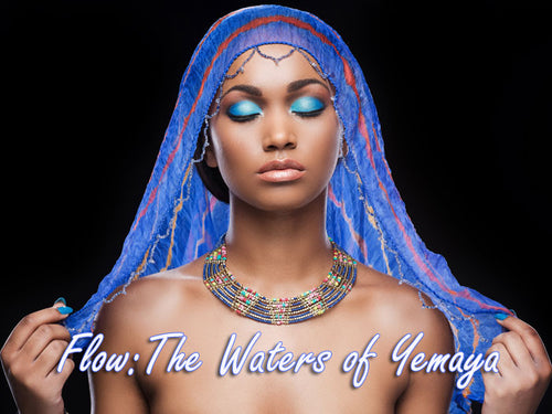 Flow: The Waters of YEMAYA eCourse