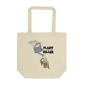 Plant Killer Eco Tote Bag