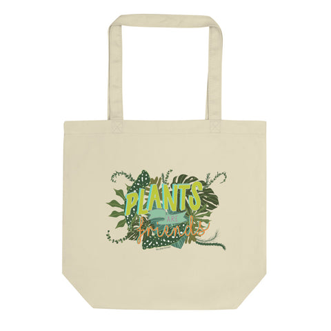 Plants are Friends Eco Tote Bag