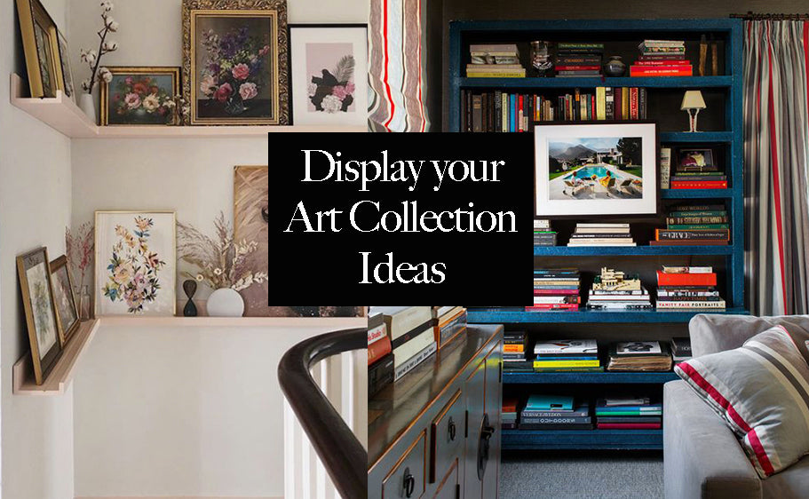 Displaying your Art Collection at Home