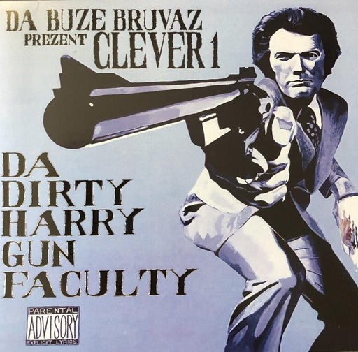 Da Buze Bruvaz present Clever 1 - Da Dirty Harry Gun Faculty (LP)