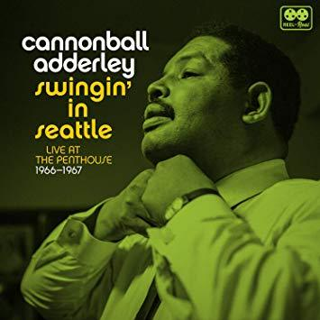 Adderley, Cannonball-Swingin' In Seattle, Live At The Penthouse 1966-1967 (2 LP)-LP(x2)
