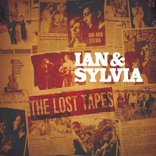 Ian & Sylvia Tyson - The Lost Tapes [2LP] (20 previously unreleased recordings, limited to 750, indie advance-exclusive)