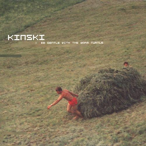 Kinski-Be Gentle with the Warm Turtle-LP