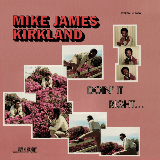 Mike James Kirkland - Doin' It Right (LP)