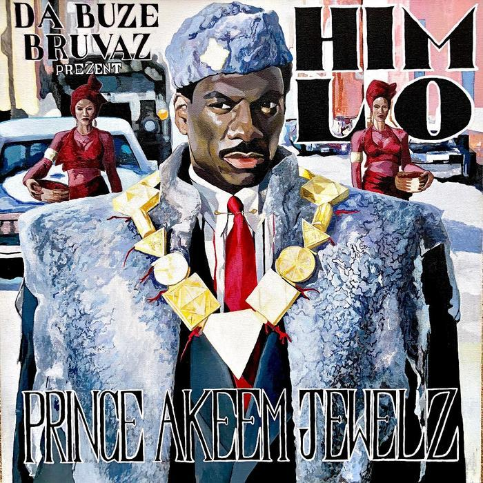 Da Buze Bruvaz present: Him Lo - Prince Akeem Jewelz (LP) - Rock and Soul DJ Equipment and Records