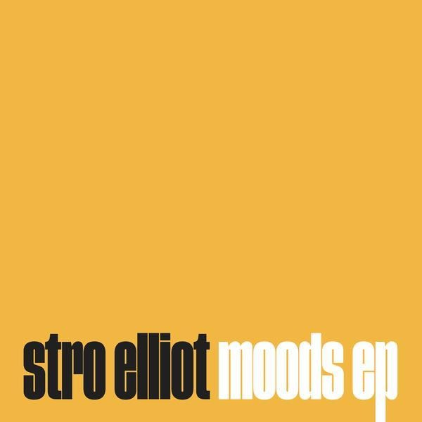 Stro Elliot - Moods EP (EP) - Rock and Soul DJ Equipment and Records
