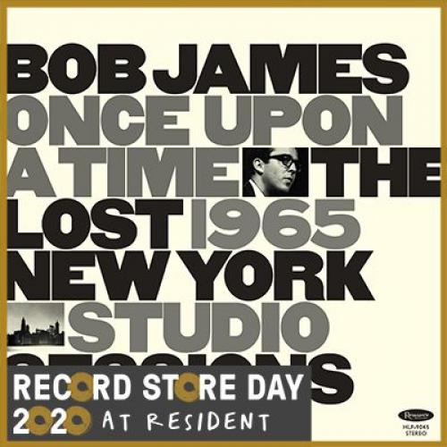 Bob James - Once Upon A Time: The Lost 1965 New York Studio Sessions [LP] - Rock and Soul DJ Equipment and Records