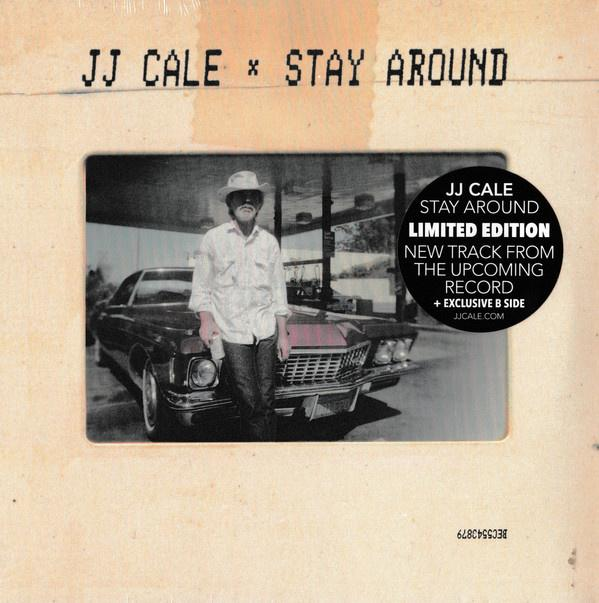 "Cale, JJ - Stay Around 7"" - 7"" Vinyl - Rock and Soul DJ Equipment and Records"