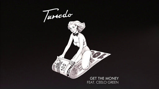 Tuxedo (Mayer Hawthorne & Jake One) - Get The Money feat. CeeLo Green [7''] (previously unreleased tracks, limited to 2000, indie advance-exclusive)