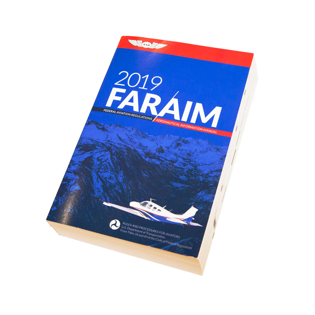 2019 FAR/AIM (Federal Aviation Regulations / Aeronautical Information Manual - Paperback)