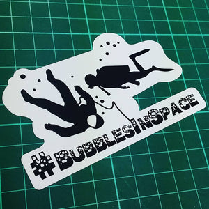 #BubblesInSpace Sticker