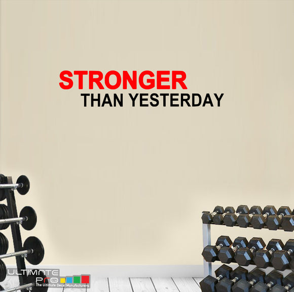 Decals gym wall ideas Sticker Motivation Stronger Than Yesterday