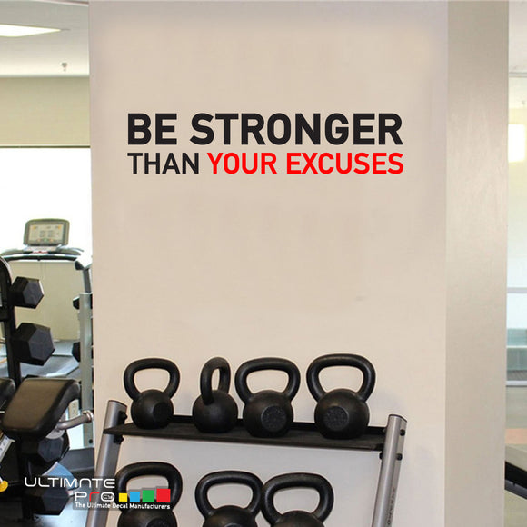 Wall Decal Gym Decor Quotes Motivation Be Stronger Than Your Excuses