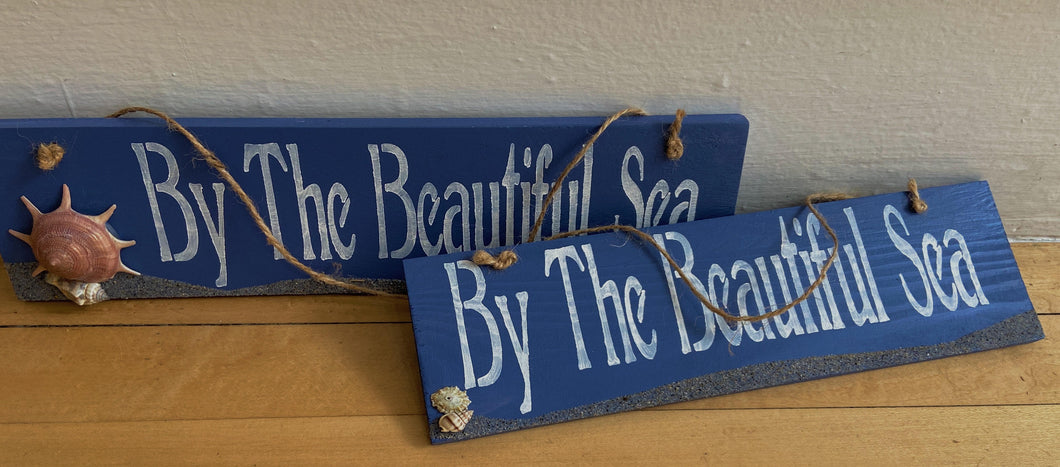 By the Beautiful Sea Sign
