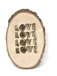 Quote Wood Burning Decor