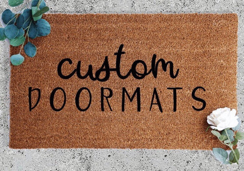 Customize Your Own Doormat