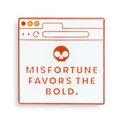 Fear Pong Pin: Misfortune Favors the Bold