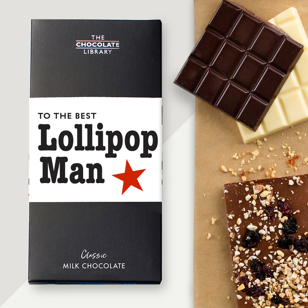 To the Best Lollipop Man Chocolate Bar