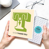 T Is For Thank You Chocolate Card