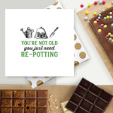 You Just Need Repotting! Chocolate Card