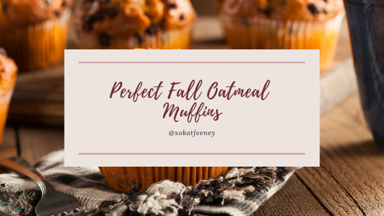 Perfect Fall Oatmeal Muffins