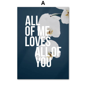 All of me Loves all of you, canvas