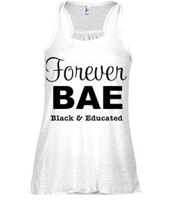 Forever B.A.E (Black And Educated) Racerback Tank - Black Empowerment Apparel, Black Power Apparel, Black Culture Apparel, Black History Apparel, ServeNSlayTees,