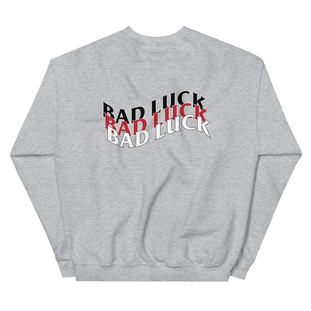 Bad Luck Sweatshirt
