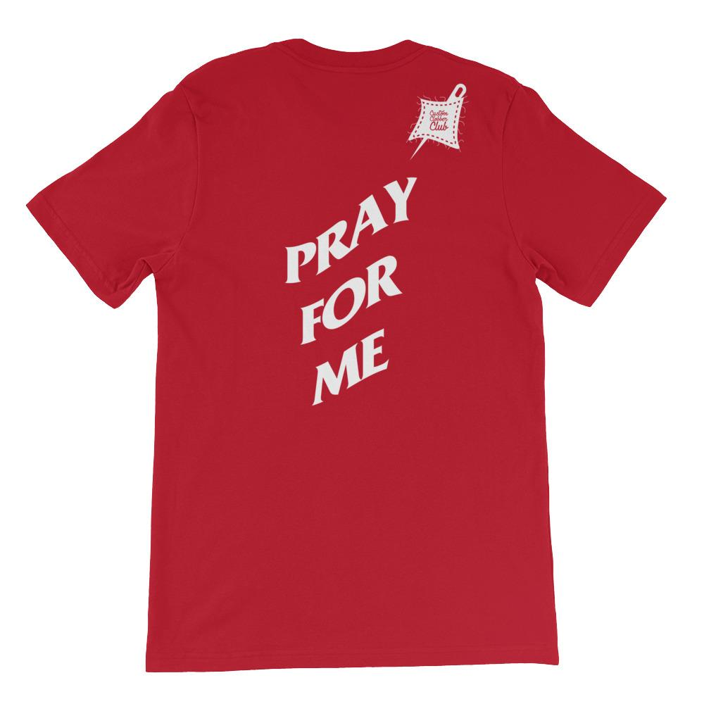 Pray Limited Ed. Short-Sleeve Unisex T-Shirt - customclobberclub,  - T-shirts & Sweaters