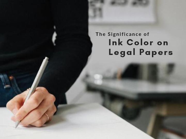 The Significance of Ink Color on Legal Papers