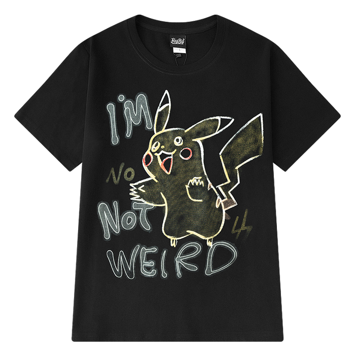 T-SHIRT NOT WEIRD