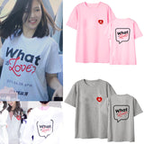 T-SHIRT TWICE - WHAT IS LOVE