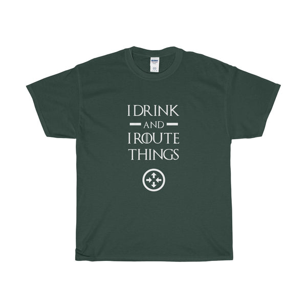 I Drink and I Route things Network Engineer Tee Shirt