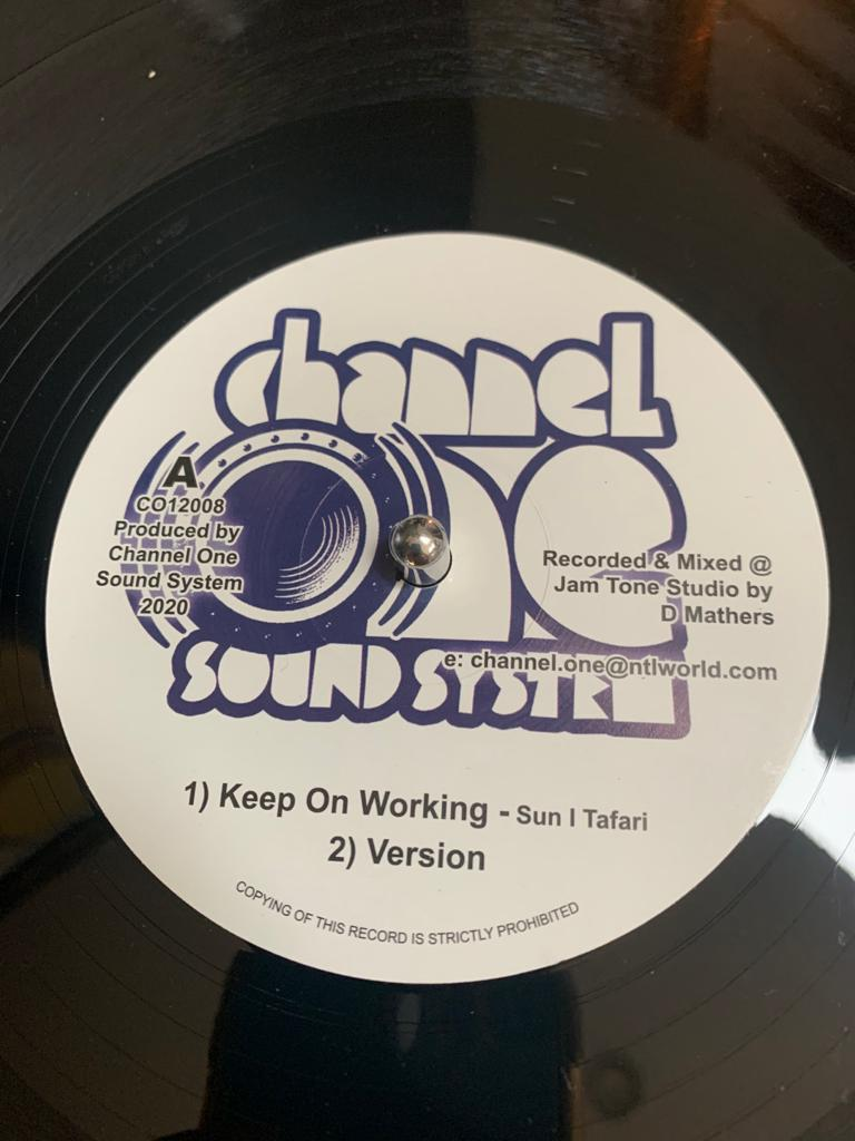 Keep On Working - Sun I Tafari -Channel One Sound System
