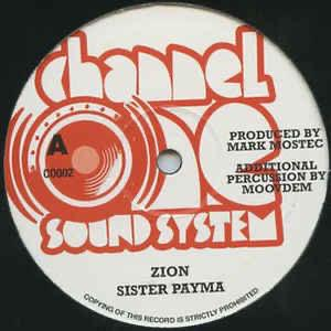 "Zion - Sista Patyma - Channel One Sound System 12"" records"