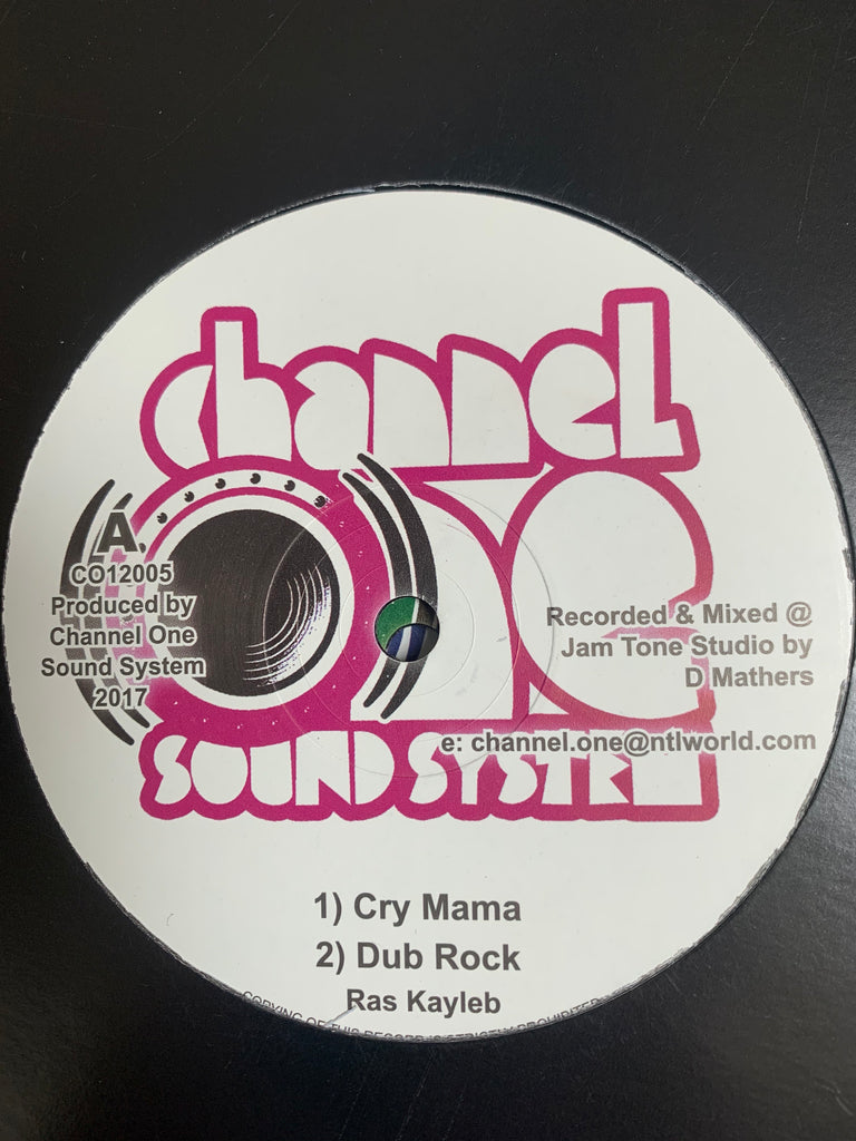 "Cry Mama - Ras Kayleb Channel One Sound System 12"" record"