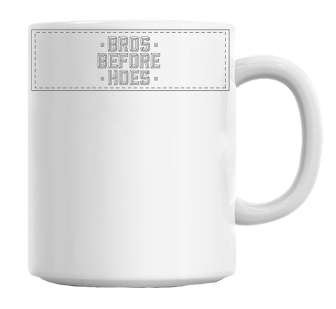 Bros Before Hoes Mug-BigVacations