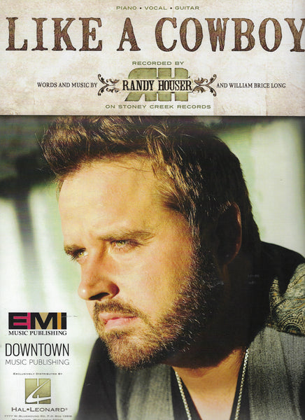 Randy Houser Like a Cowboy Sheet Music