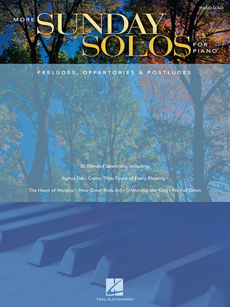 More Sunday Solos for Piano Preludes, Offertories & Postludes