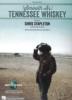 Chris Stapleton (Smooth As) Tennessee Whiskey Sheet Music Piano Vocal Guitar