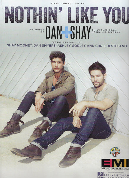 Dan + Shay Nothin' like You Sheet Music