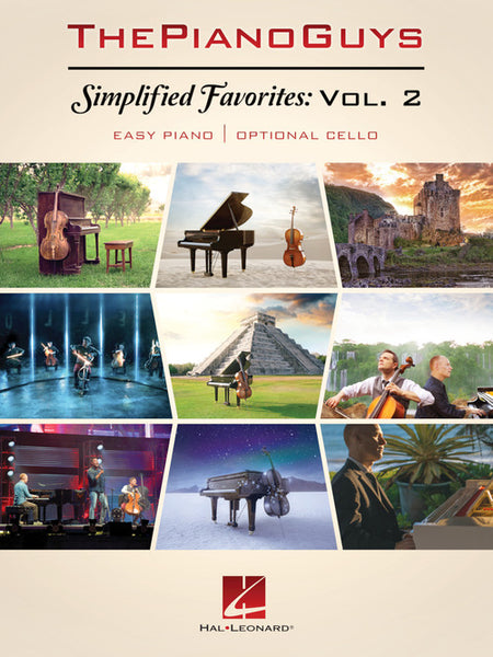 The Piano Guys Simplified Favorites, Volume 2 Easy Piano with Optional Cello
